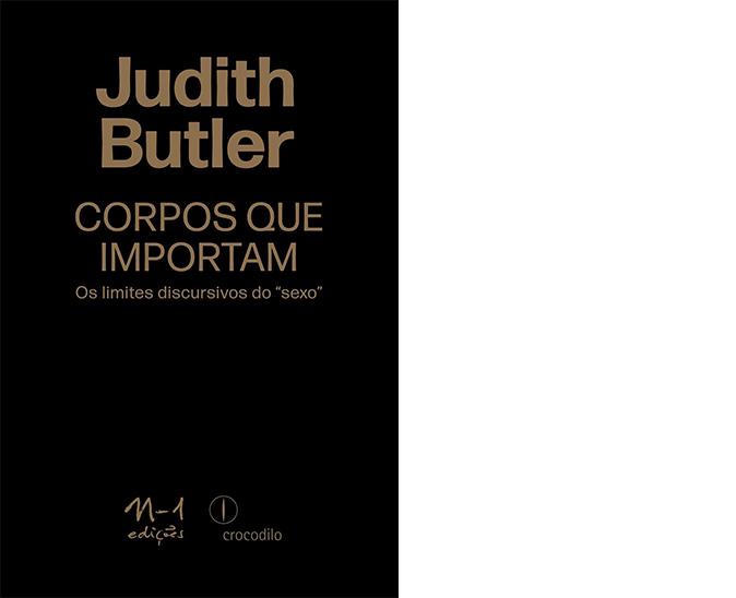 """Judith Butler – Corpos que importam: os limites discursivos do """"sexo"""": Uma das obras mais recentes de Butler, Corpos que importam fala sobre a hegemonia heterossexual nas construções sociais e políticas, bem como faz uma abordagem sobre a ditadura do corpo/mente padrão perante a uma sociedade extremamente fragmentada."""